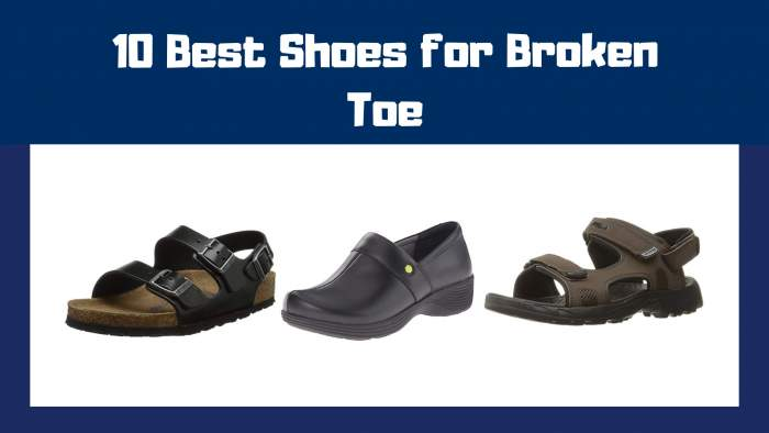 Best Shoes for Broken Toe